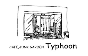 CAFE,JUNK GARDEN Typhoon